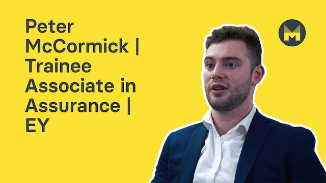 Peter McCormick | Trainee Associate in Assurance | EY