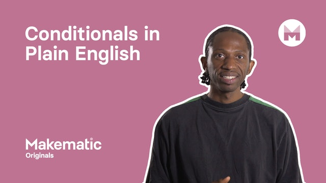 23. Conditionals In Plain English