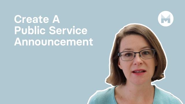 Create A Public Service Announcement