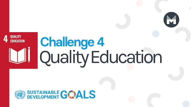 Challenge 4: Quality Education