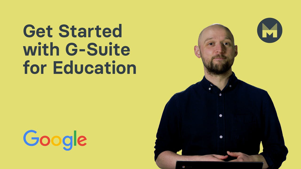 Get Started with G-Suite for Education