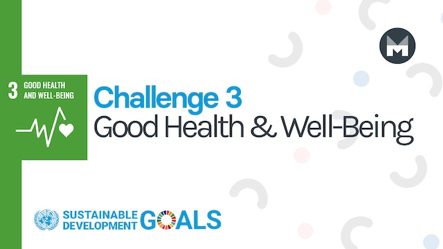Challenge 3: Good Health and Well-Being