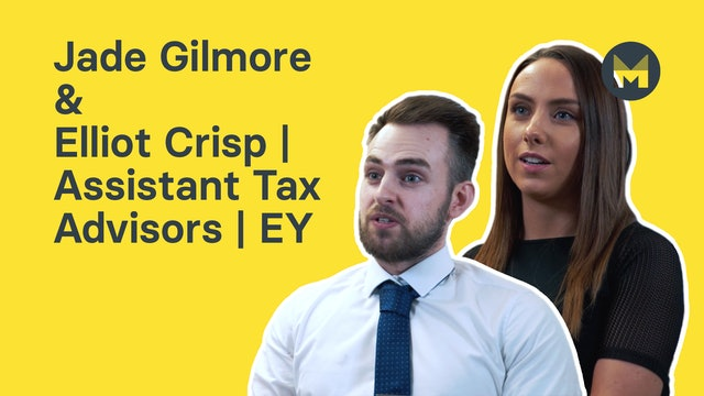 Jade Gilmore & Elliot Crisp | Assistant Tax Advisors | EY