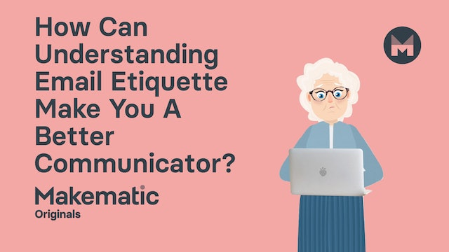 How Can Understanding Email Etiquette Make You A Better Communicator?