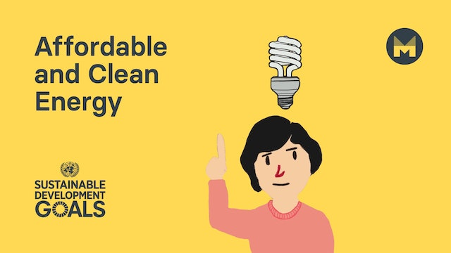 Global Goal 7: Affordable and Clean Energy (Ages 5 - 11)