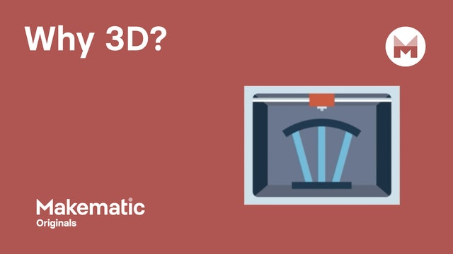 Why 3D?