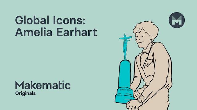 4. Amelia Earhart: Flexibility