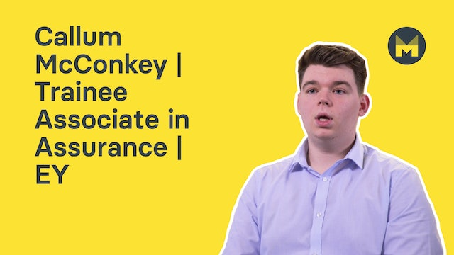 Callum McConkey | Trainee Associate in Assurance | EY
