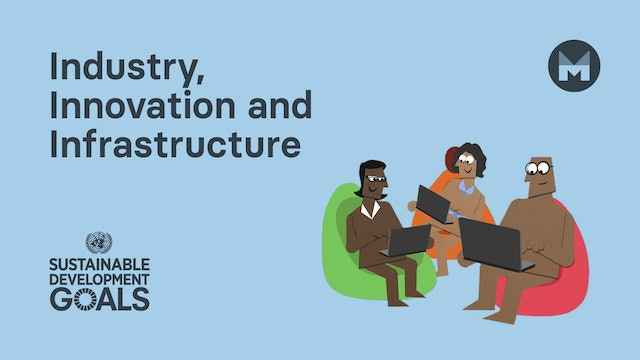 Global Goal 9: Industry, Innovation and Infrastructure (Ages 11 - 17)