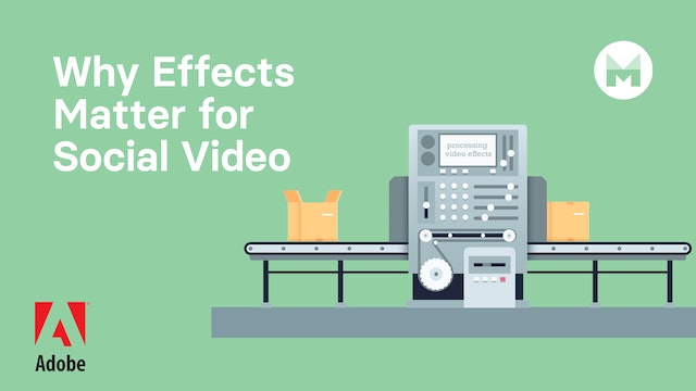 Why Effects Matter for Social Video