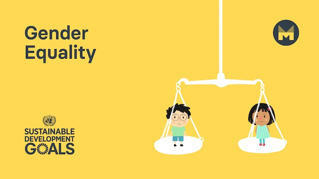Global Goal 5: Gender Equality (Ages 5 - 11)