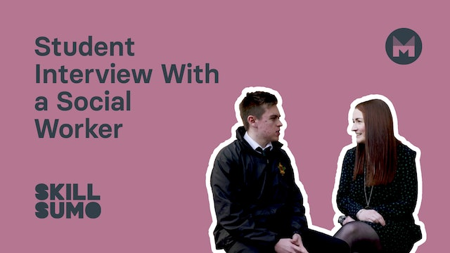 Student Interview with a Social Worker