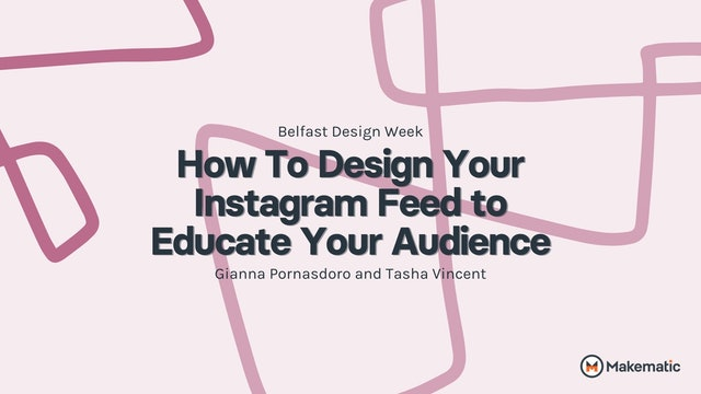 How to Design Your Instagram Feed To Educate Your Audience: BDW 2020
