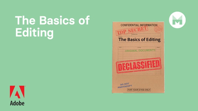 The Basics of Editing