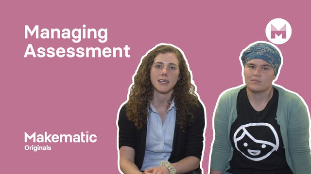 11. Managing Assessment