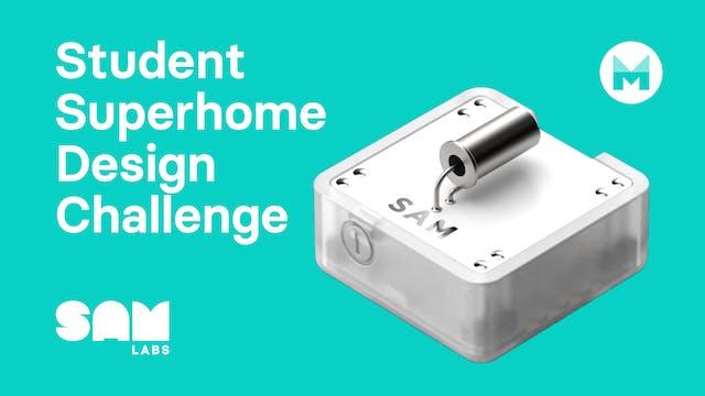 Student Superhome Design Challenge