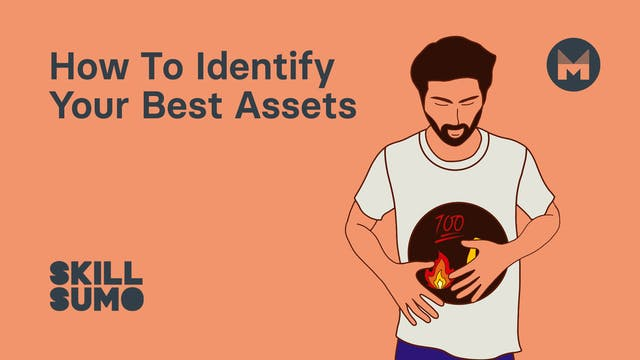 How To Identify Your Best Assets