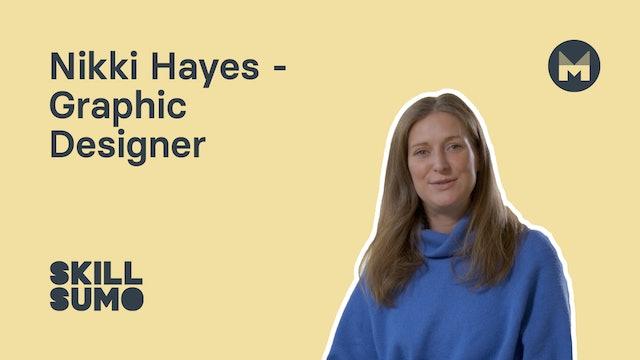 Nikki Hayes - Graphic Designer
