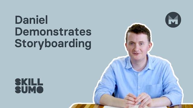 Daniel demonstrates storyboarding