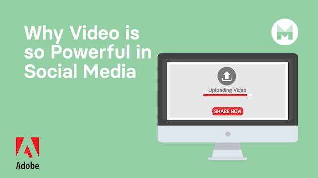 Why Video is so Powerful in Social Media