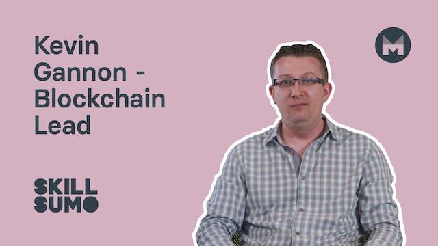 8. Kevin Gannon - Blockchain