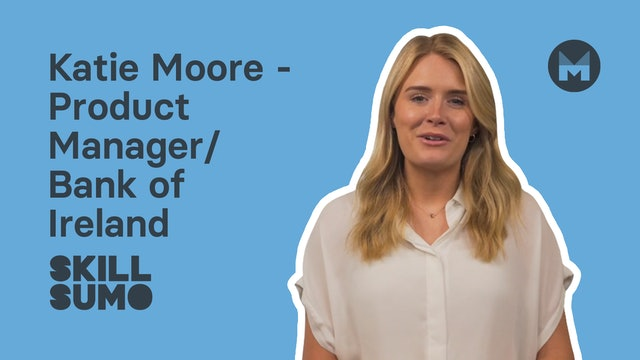 Katie Moore - Graduate Programme | Bank of Ireland