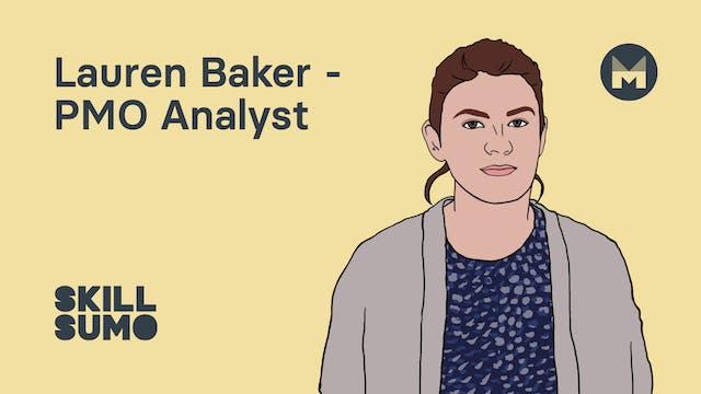 Lauren Baker - PMO Analyst