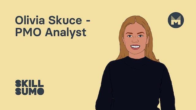 Olivia Skuce - PMO Analyst