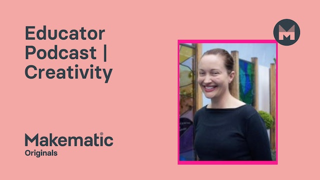 Teacher Podcast | Creativity