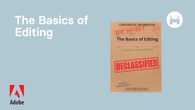 The Basics of Editing