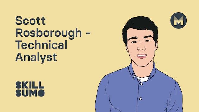 Scott Rosborough - Technical Analyst