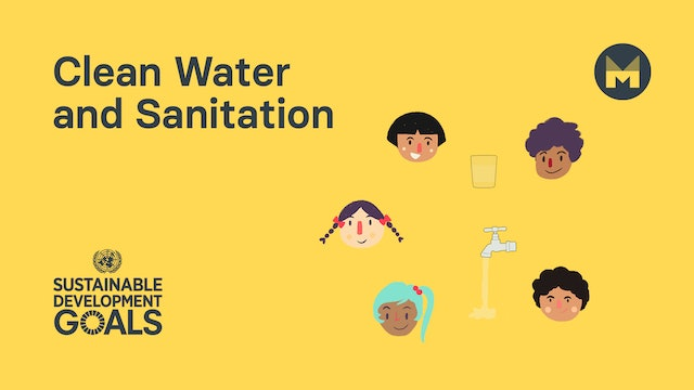 Global Goal 6: Clean Water and Sanitation (Ages 5 - 11)
