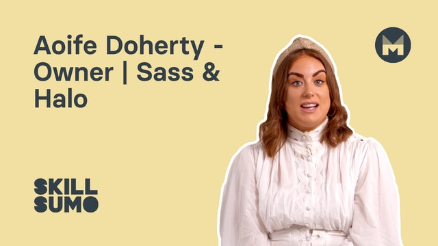 Aoife Doherty - Owner | Sass & Halo