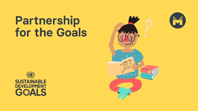 Global Goal 17: Partnerships for the Goals (Ages 5 - 11)