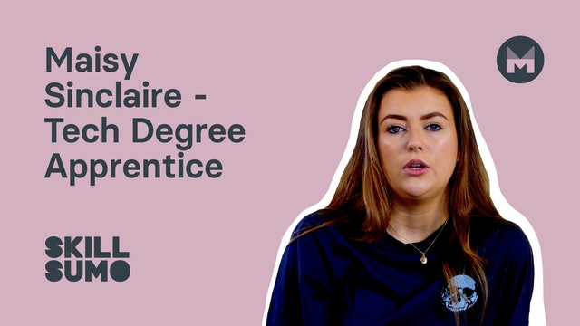 9. Maisy Sinclaire - Tech Degree Apprentice