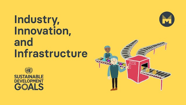 Global Goal 9: Industry, Innovation and Infrastructure (Ages 5 - 11)
