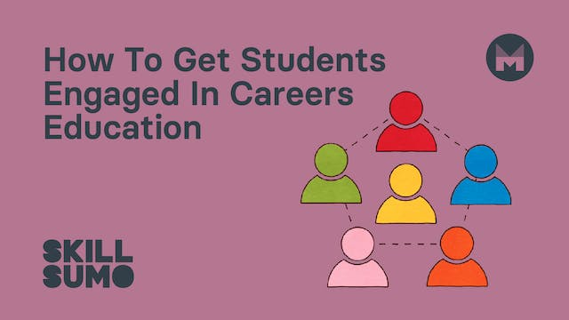 How To Get Students Engaged in Career...