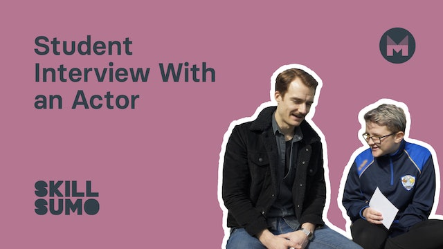 Student Interview with an Actor