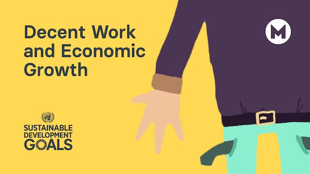 Global Goal 8: Decent Work and Economic Growth (Ages 5 - 11)