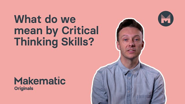 What do we mean by Critical Thinking ...