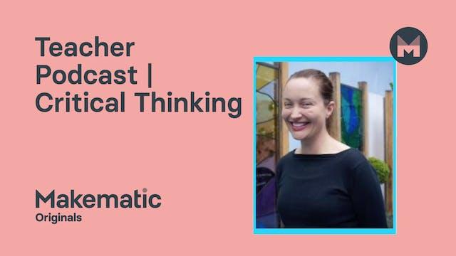 Educator Podcast | Critical Thinking