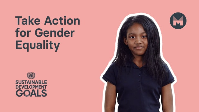 4. Take Action for Gender Equality (Ages 5 - 11)