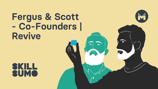 Fergus & Scott - Co-Founders | Revive