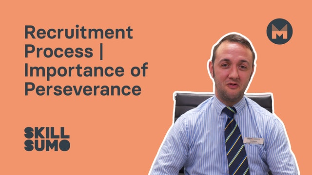 Recruitment Process | Importance of Perseverance