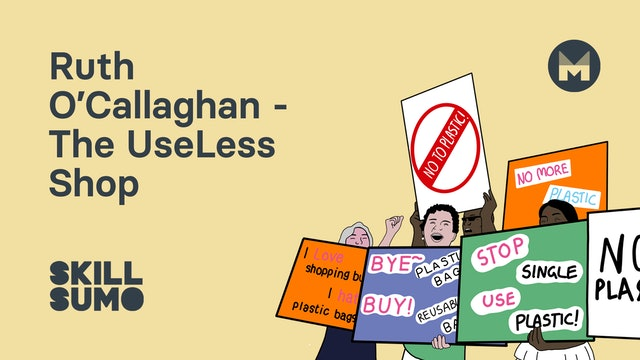 Ruth Callaghan - Co-Owner of Use Less Shop