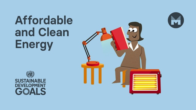 7. Global Goal 7: Affordable and Clean Energy (Ages 11 - 17)