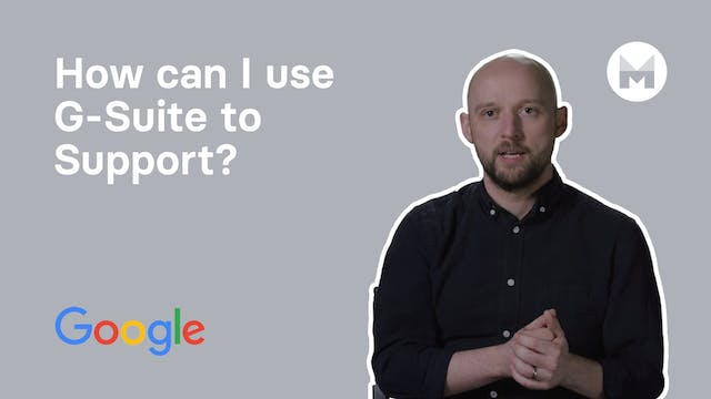 9. How can I use G-Suite to Support?