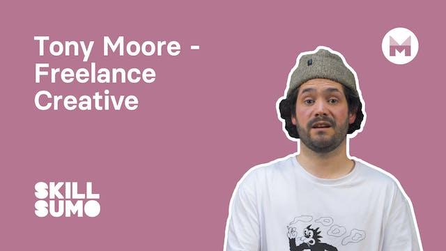 Tony Moore - Freelance Creative
