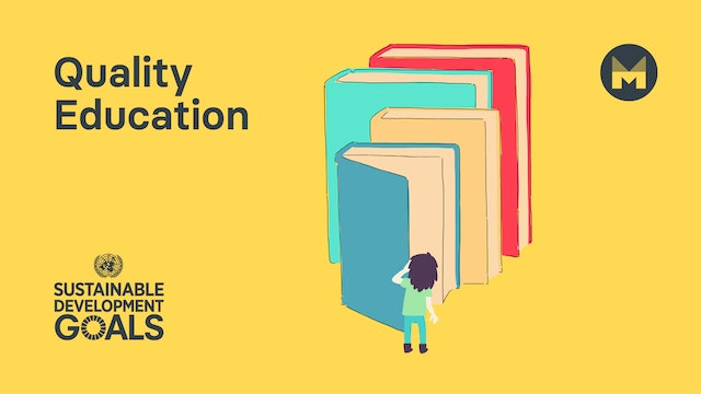 Global Goal 4: Quality Education (Ages 5 - 11)