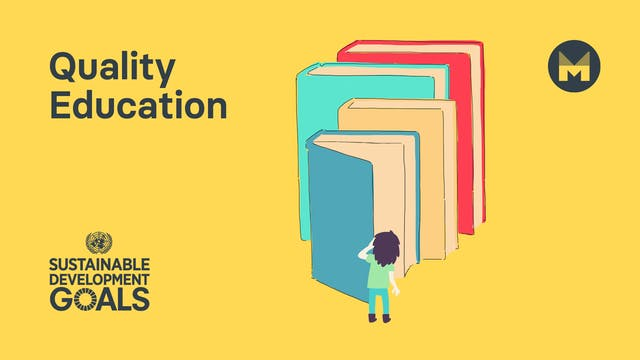 Global Goal 4: Quality Education (Age...